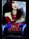 """Symbolfoto mit Cover: """"Joli Rouge"""" von Alexandra Fischer, erschienen im September 2016 im Drachenmond-Verlag"""