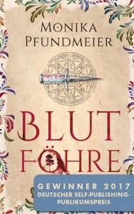 """Monika Pfundmeiers """"Blutföhre"""" gewinnt Deutschen Self-Publisher Publikumspreis 2017"""
