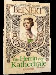 """Symbolfoto mit Cover: """"Die Herrin der Kathedrale"""" von Claudia & Nadja Beinert, erschienen im September 2013 bei Droemer-Knaur"""