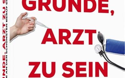 """VÖ von Falk Stirkats """"111 Gründe, Arzt zu sein"""""""