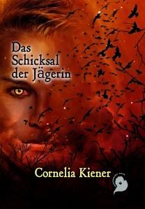 cornelia-kiener-die-jaegerin-coverillustration