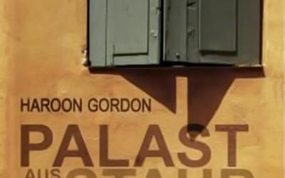 """VÖ von Haroon Gordons """"Palast aus Staub und Sand"""""""