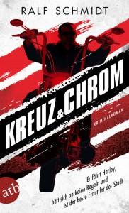 "Coer zu Ralf Schmidts Krimi ""Kreuz & Chrom"""