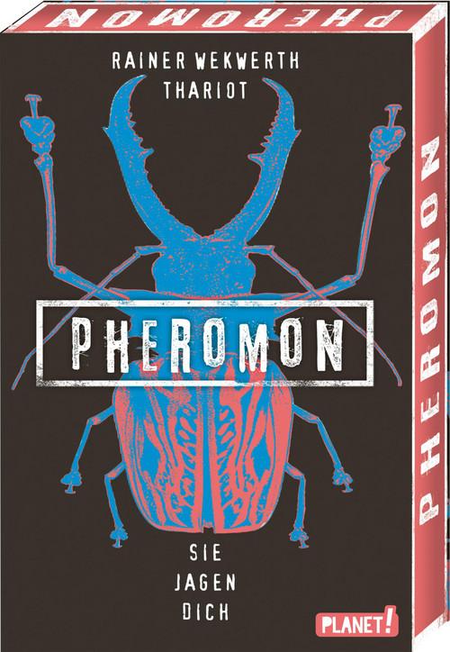 Pheromon 3- Sie jagen dich. Roman von Rainer Wekwerth und Thariot, erschienen 2019 bei PLANET!