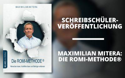 """Veröffentlichung von Maximilian Miteras """"Die ROMI-Methode®"""""""