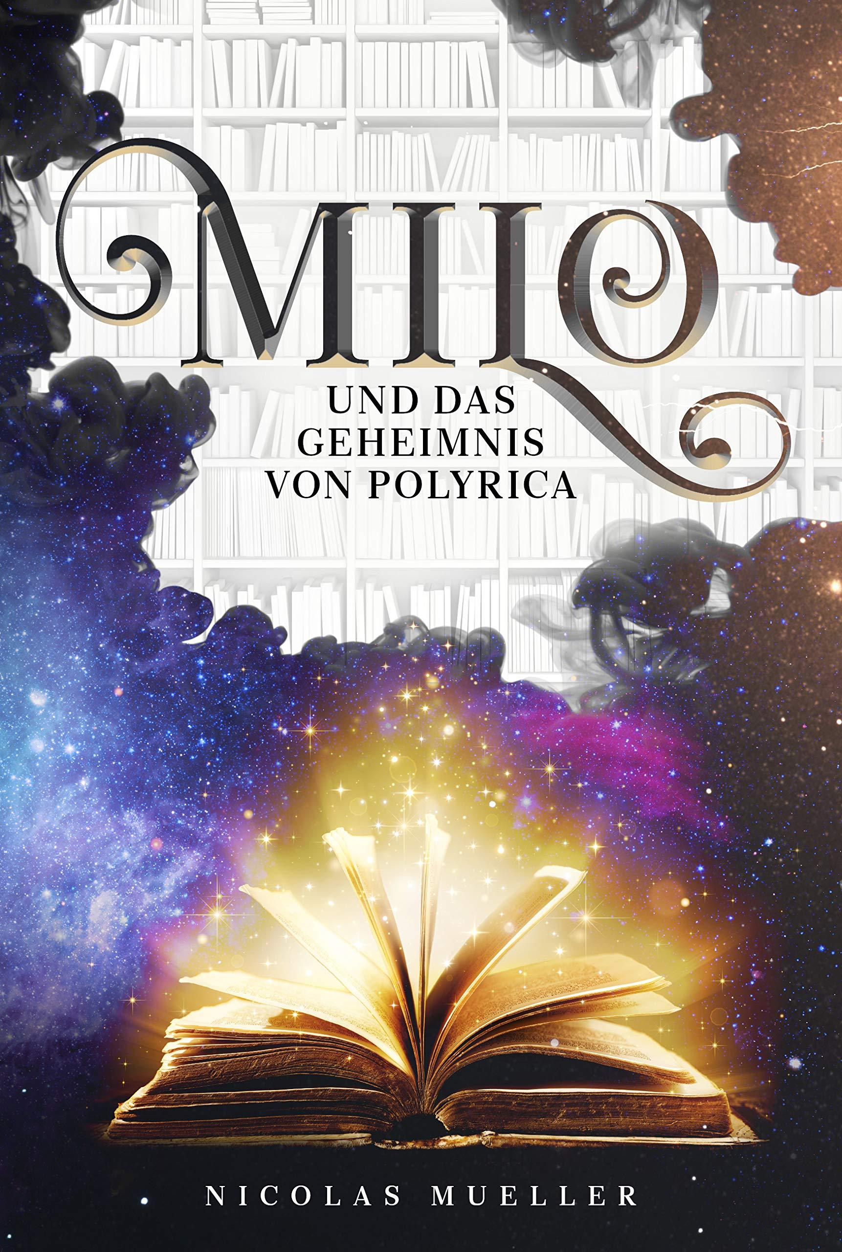 """Cover zu """"Milo - Das Geheimnis von Polyrica"""" von Nicolas Mueller"""