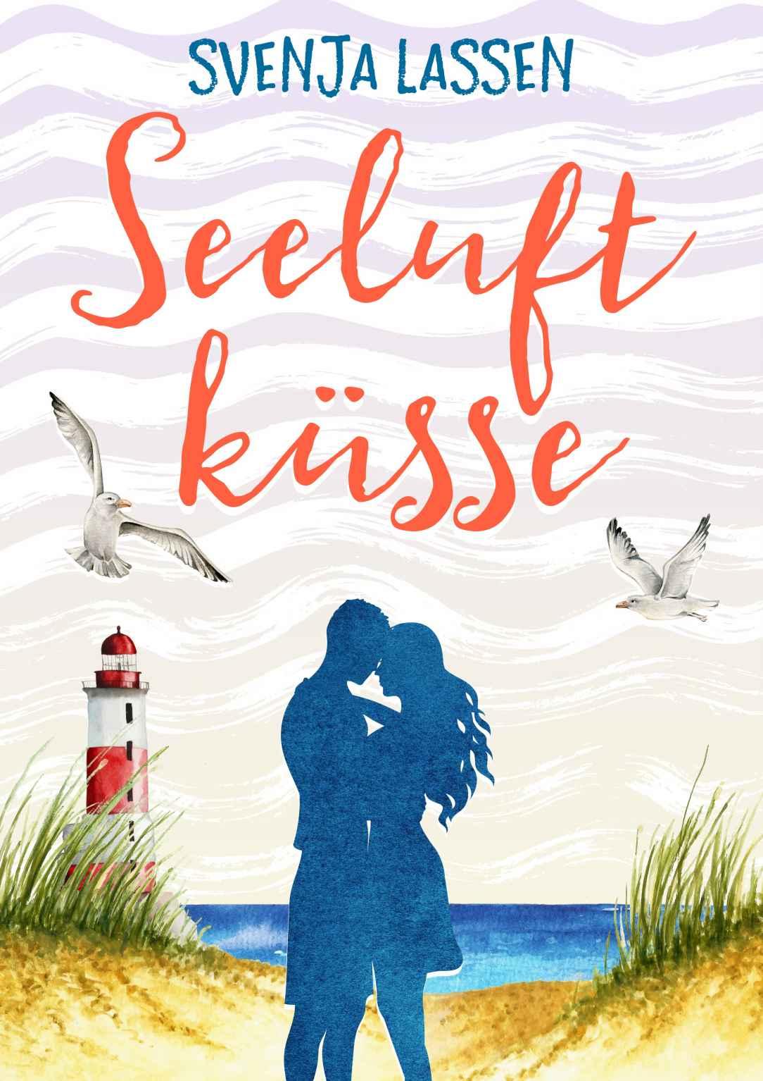 """Cover zu """"Seeluftküsse"""" von Svenja Lassen"""