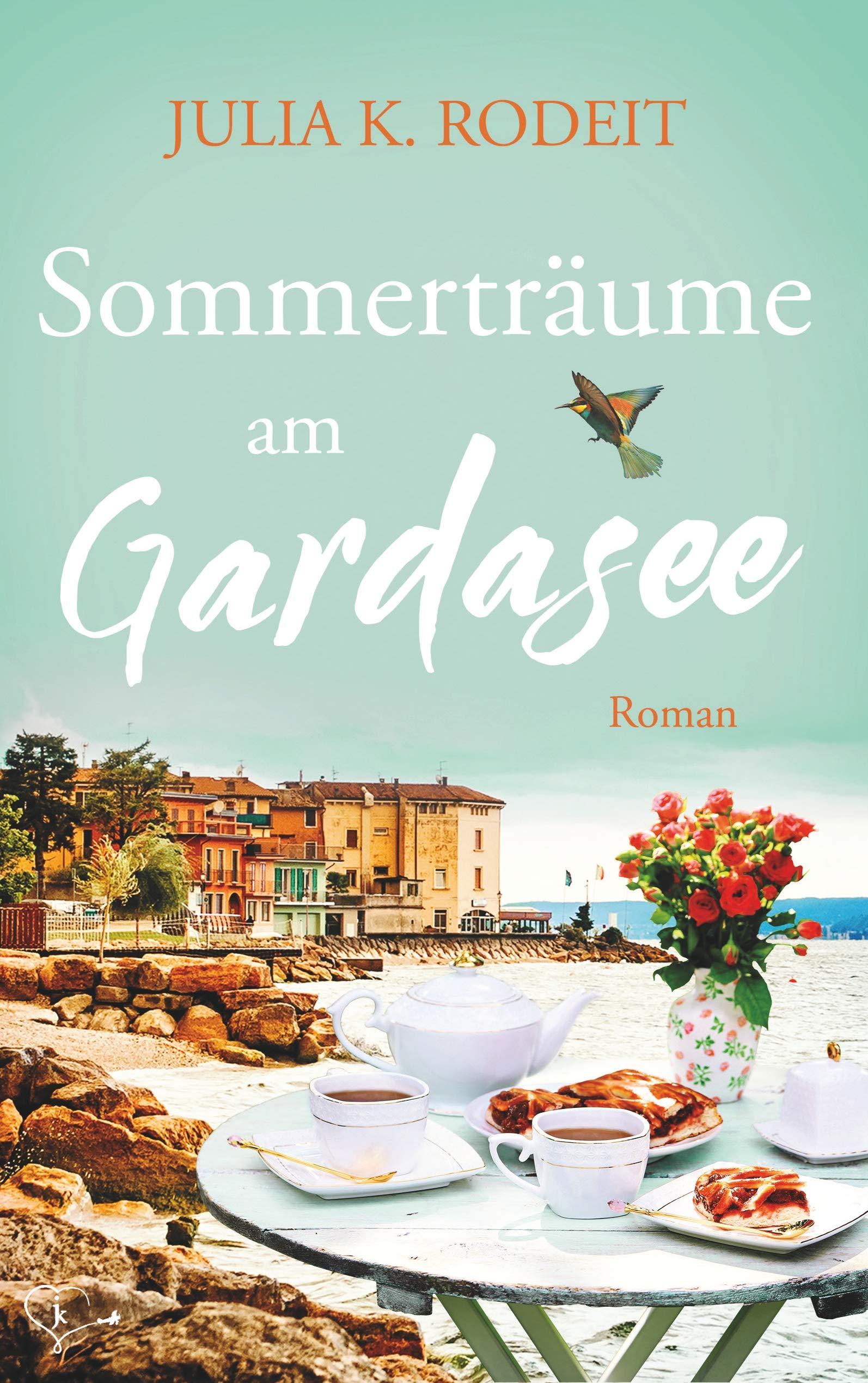 """Cover zu """"Sommerträume am Gardasee"""" von Julia K. Rodeit"""