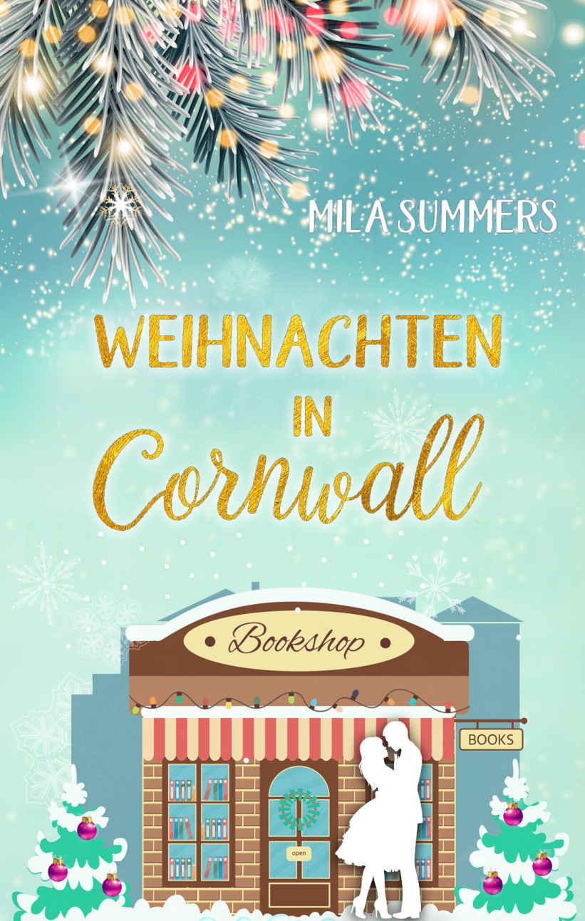 """Cover zu """"Weihnachten in Cornwall"""" von Mila Summers"""